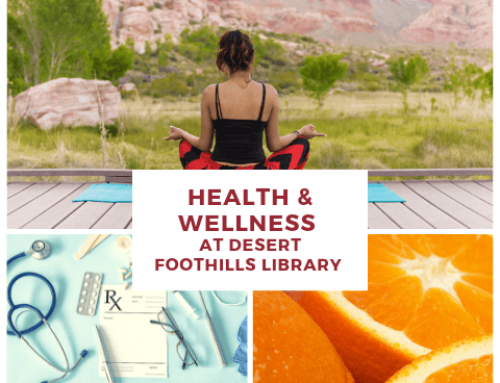 Health & Wellness at Desert Foothills Library