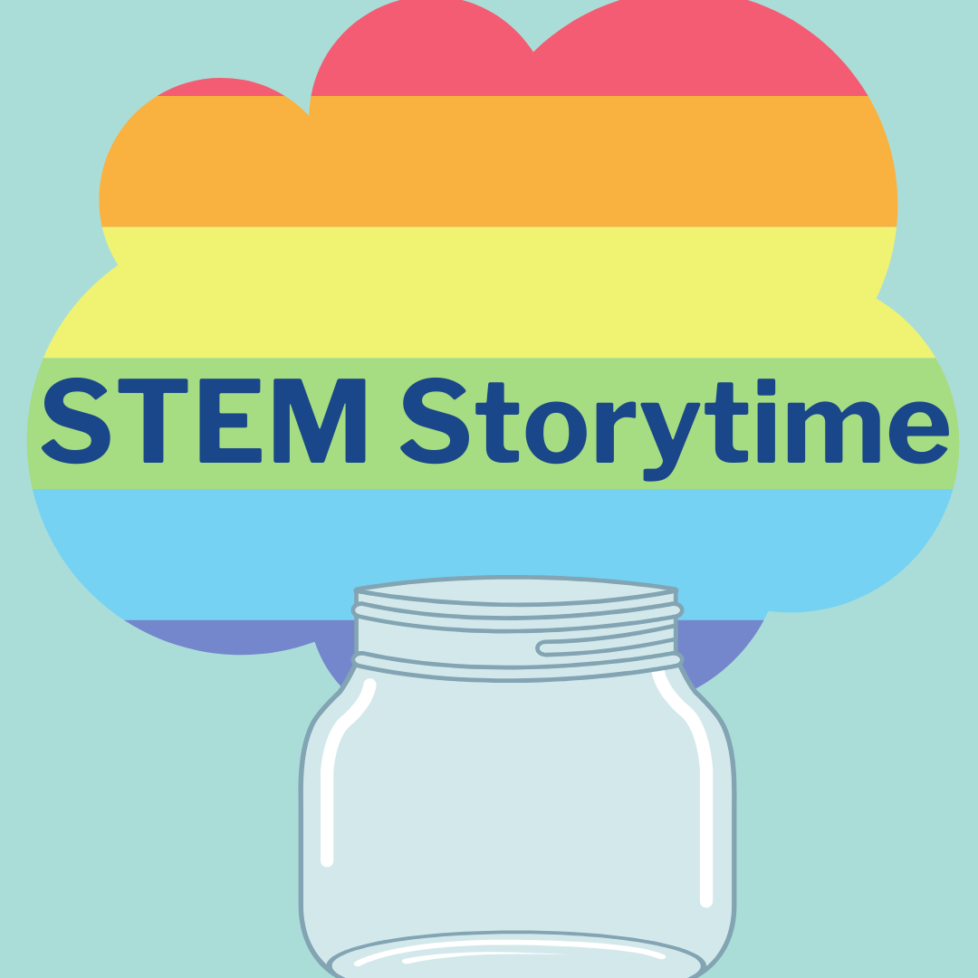 Mason jar with rainbow cloud and text that read STEM Storytime